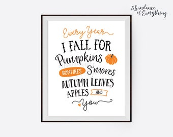 Every Year I Fall for Pumpkins Bonfires S'mores Autumn Leaves Apples and You - Digital Wall Art Print, Halloween, Autumn, Orange, Apples