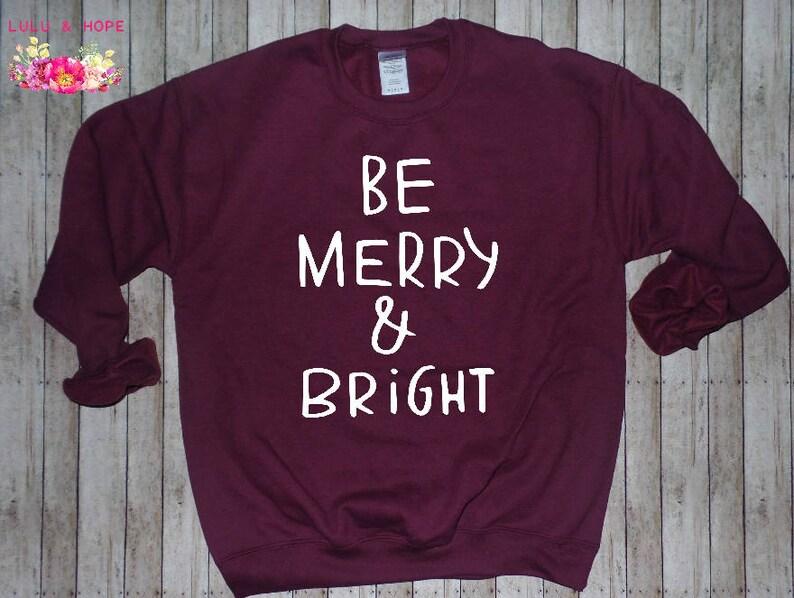 Merry and Bright Women Christmas Sweater Christmas Sweatshirt image 0