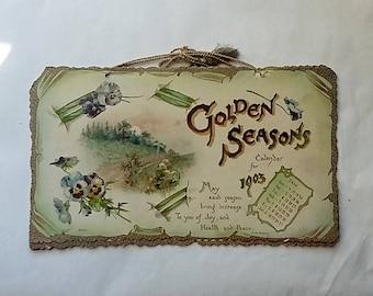 1903 Golden Seasons Victorian Calendar Beautiful Lithography