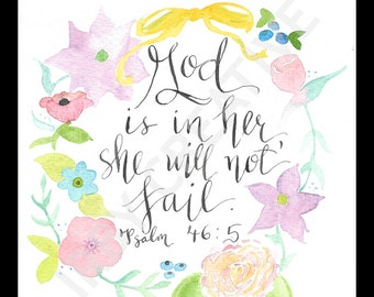 DIGITAL DOWNLOAD of original watercolor God is In Her, She will not Fail Ps. 46:5