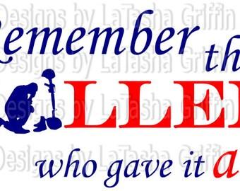 Remember the Fallen | SVG & DXF | Digital File | American Soldier | Patriotic | Memorial Day | Veteran's Day | Army