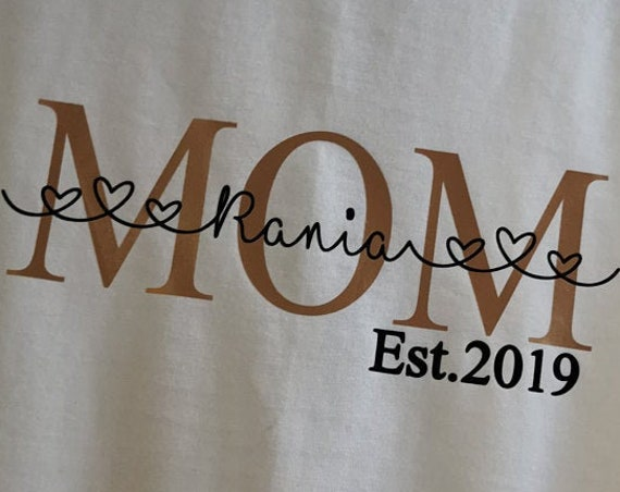 T-Shirt Mom Mama Est Since With WishName Statement Shirt