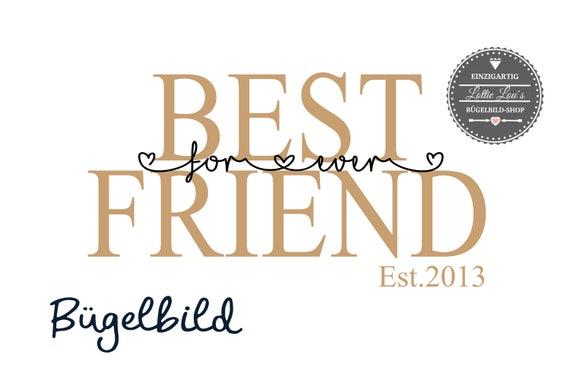 Bügelbild Best Friend BFF Freundin Est Seit mit Wunschnamen Statement Shirt