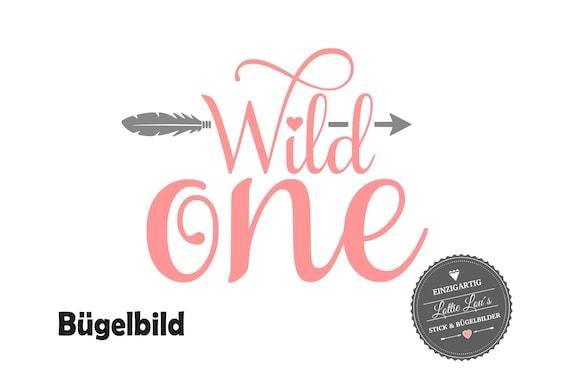 Bügelbild zum Geburtstag Wild One mit Pfeil