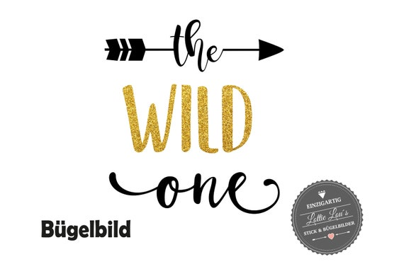 Bügelbild Geburtstag The Wild One