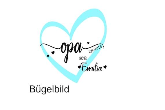 Bügelbild Opa  est Opi seit  Plott mit Wunschnamen Enkelkinder Statement Shirt
