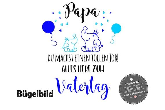Bügelbild zum Vatertag Papa machst einen tollen Job mit Elefanten  und Luftballons