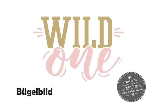 Bügelbild Wild One zum ersten Geburtstag Wild One