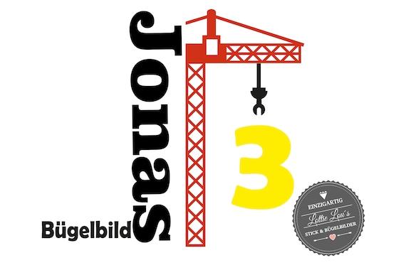 Bügelbild Baustelle Kran zum Geburtstag mit Name und Zahl