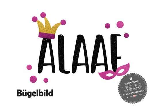Alaaf Bügelbild Karneval in Flex Flock Glitzer Effekt