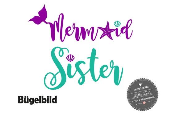 Bügelbild  Meerjungfrau Mermaid Sister Schwester Aufbügler im Glitzer Flock Effekt Flex