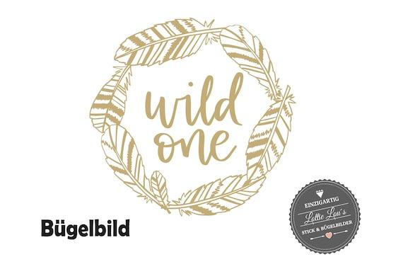 Bügelbild Wild One mit Federn zum ersten Geburtstag Wild One