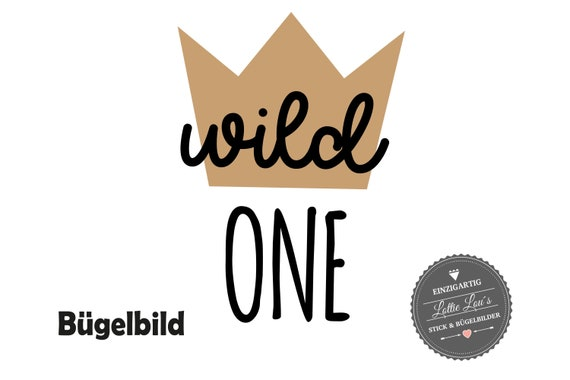 Bügelbild Geburtstag Krone Wild ONE TWO THREE * Wunschzahl