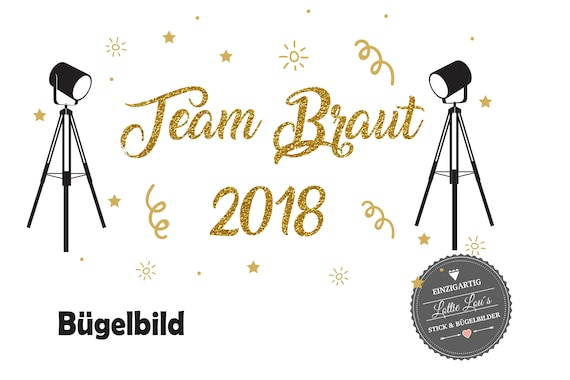 Iron On Bügelbild Team Braut JGA Spot Light Studio XXL