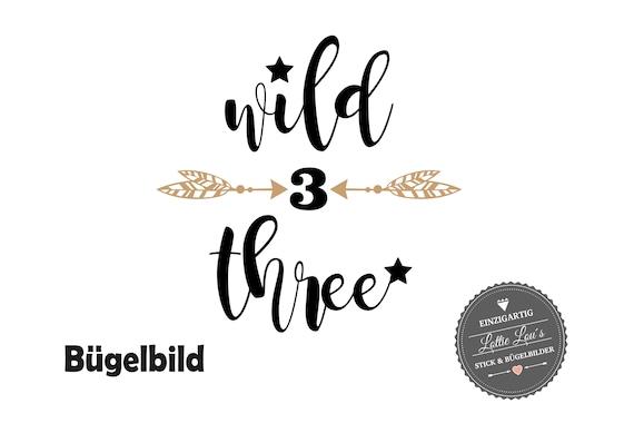 Bügelbild Geburtstag Wild Three