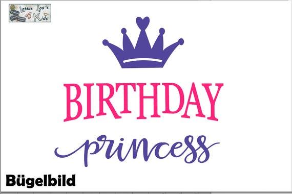 Bügelbild Birthday Princess Geburtstag PrinzessinIron On