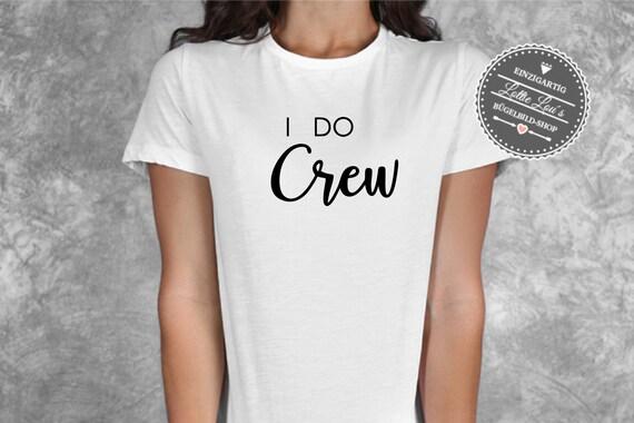 Bügelbild Junggesellinenabschied JGA  I do Crew Team Braut