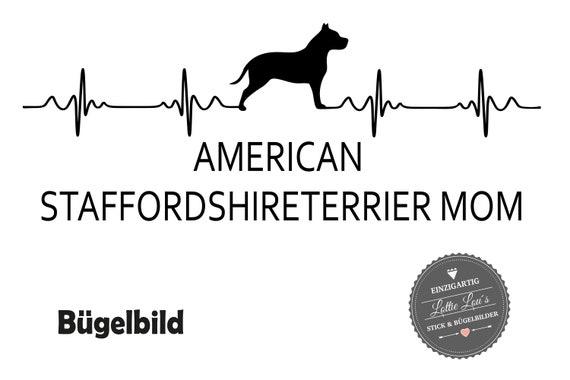 Bügelbild Staffordshire Terrier Mom  in Flex, Glitzer, Flock oder Effekt