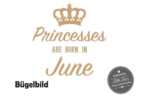Bügelbild Birthday Princesses are born in mit Wunschmonat