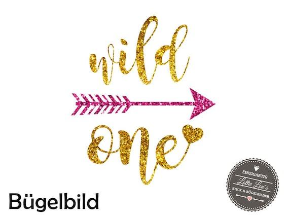 Bügelbild * Wild One * in Wunschfarbe