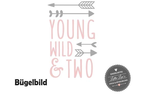 Bügelbild  Geburtstag Young  Wild and Two oder Wunschzahl