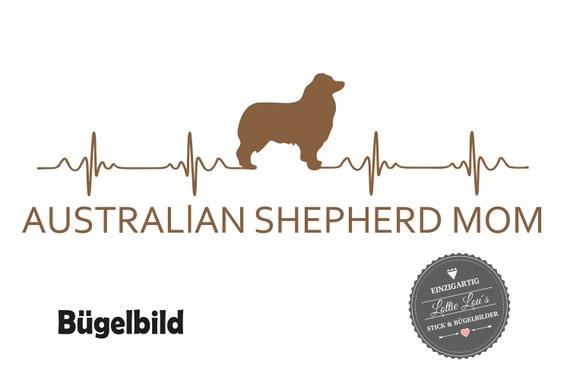 Bügelbild Australien Shephard Aussie  Mom  in Flex, Glitzer, Flock oder Effekt