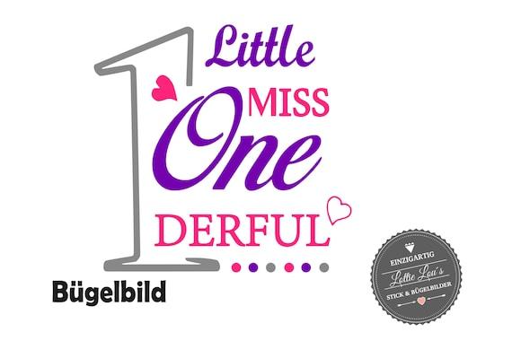 Personalisiertes Bügelbild Little Miss One derful Geburtstag Birthday mit Glitzer Flock Flex Effekt Folie Aufbügler DIY