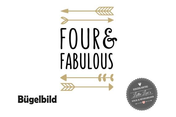 Bügelbild Geburtstag Four & Fabulous zum 4 vierter Geburtstag