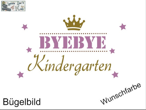 Iron on ironing image bye bye kindergarten wishing color