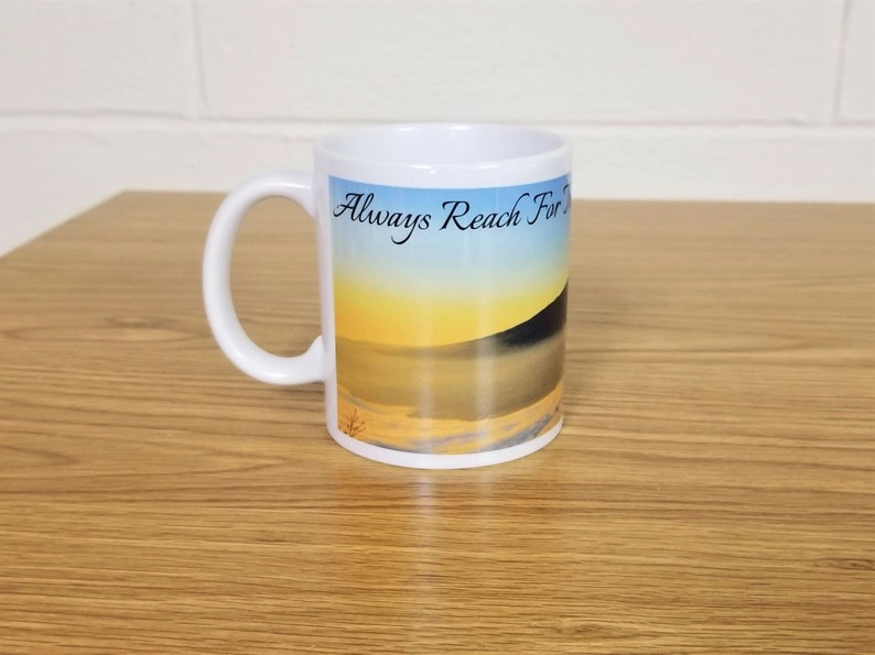 Mountain Top Custom Printed Ceramic Mug Always Reach For image 0
