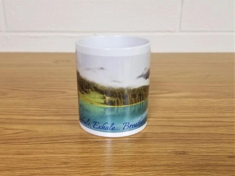 Mountain Lake Inhale Exhale Breathe Custom Printed Ceramic image 0