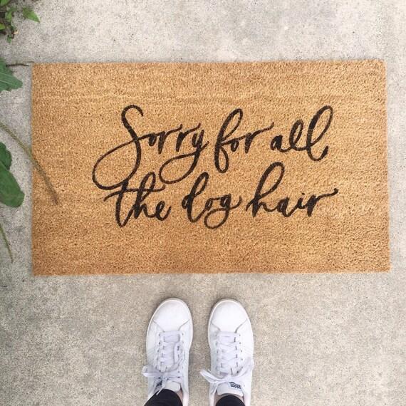 Dog Doormat Dog Hair Doormat Funny Doormat Pet Doormat Welcome Mat Housewarming Gift Dog Gift Fall Doormat