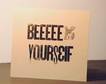 Beeeee Yourself.