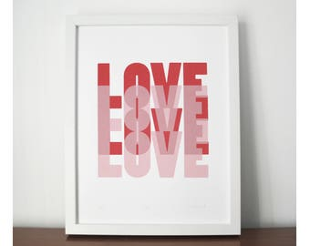 Love, screen print, red and pink, valentine's print,  modern silkscreen print, love print