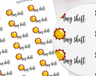 Day Shift Planner Stickers - perfect for Erin Condren Life Planner, Happy Planner, Travelers Notebook, Weekly Layout, Personal, Nurse, Work