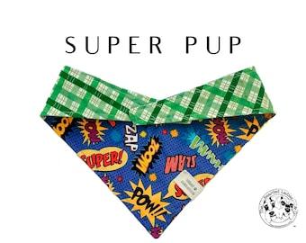 Super Pup : Comic Book Inspired Tie/On, Reversible Dog  Bandana