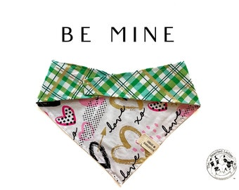Be Mine : Valentine's Day Pink Heart and Green, Gold Plaid Tie/On, Reversible Dog Bandana