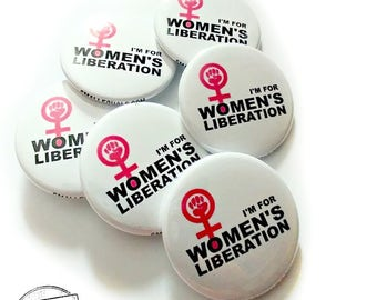 I'm For Women's Liberation. Feminist button in yellow or white. Liza Cowan Design.