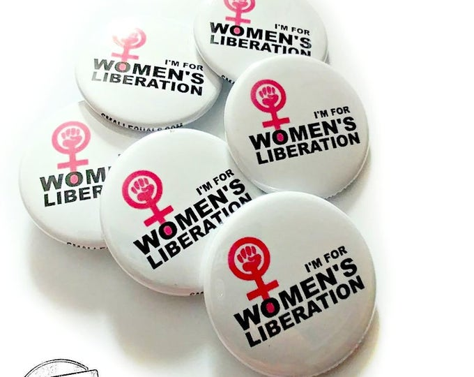 "I'm for women's liberation, 1.5"" button, feminist button,  female empowerment, women's symbol, feminist gift"