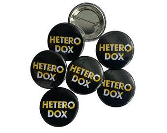 Heterodox button, philosophy, gift for free thinker, unorthodox, against the grain, maverick
