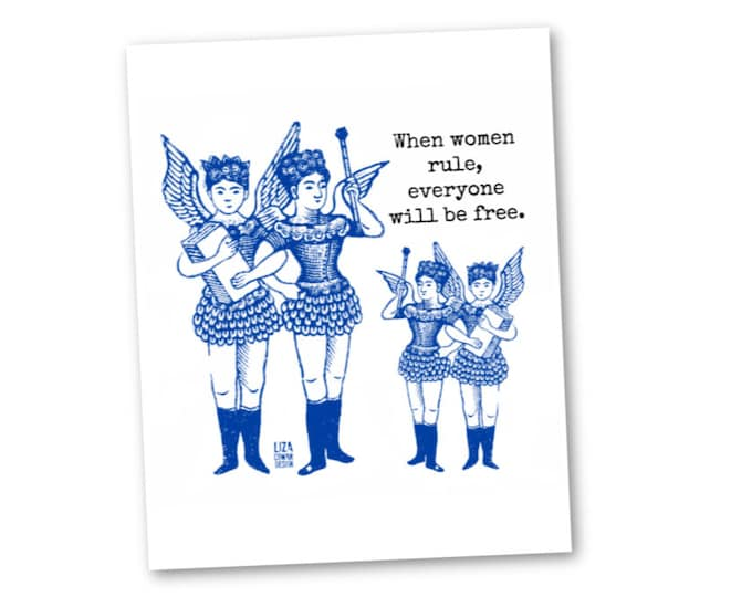 Printable wall art. When Women Rule, Everyone Will Be Free. That's the plan. Inspiring feminist poster for home, dorm, she shed, or office.