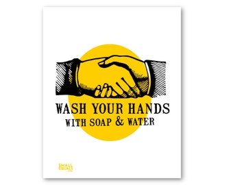 Wash Your Hands With Soap & Water. Handshake. Download and make as many as you want. Health graphic for home, work, school, sports.