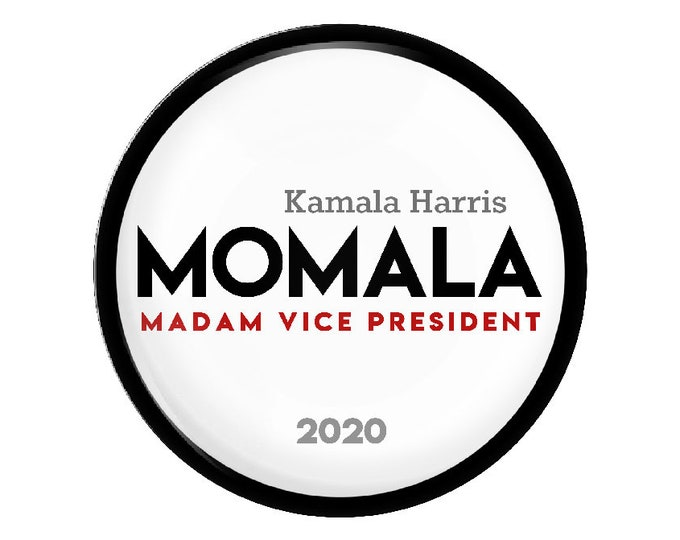 Momala, Kamala Harris, election 2020, presidential election, vice president, madam vice president, election memorabilia,