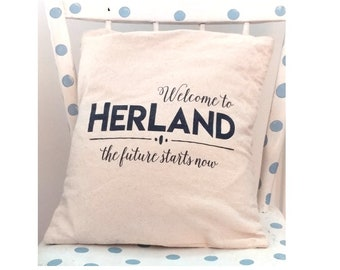Canvas cotton pillow case, welcome to herland, the future starts now. Square pillow, two sizes.