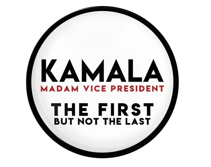 Kamala Harris, the first not the last, madam vice president, vp usa, biden harris 2020,