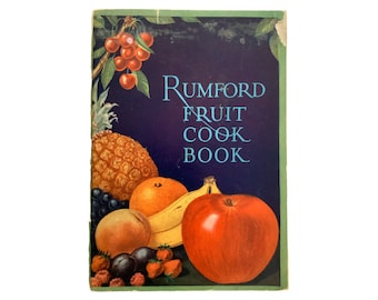 Culinary Ephemera, Rumford baking powder, fruit cookbook, 1927, advertising pamphlet, cooking with fruit