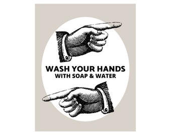 Handwashing. Wash Your Hands With Soap & Water. Hygiene, public safety, public health poster, for work, home, school, daycare, restrooms