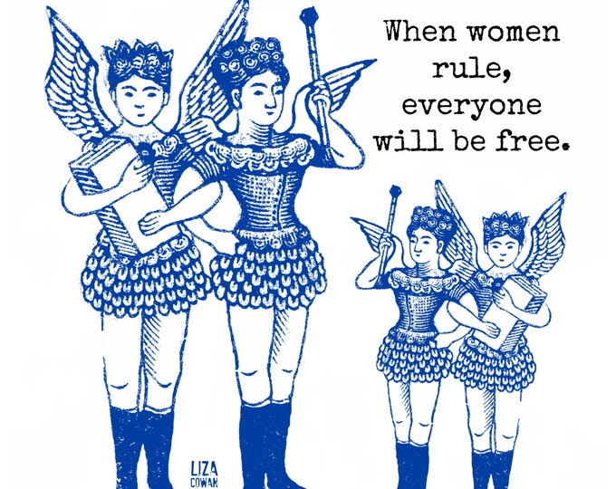 When Women Rule, Everyone Will Be Free. That's the plan. Inspiring feminist poster for home, dorm, she shed, or office. Mother Knows Best.
