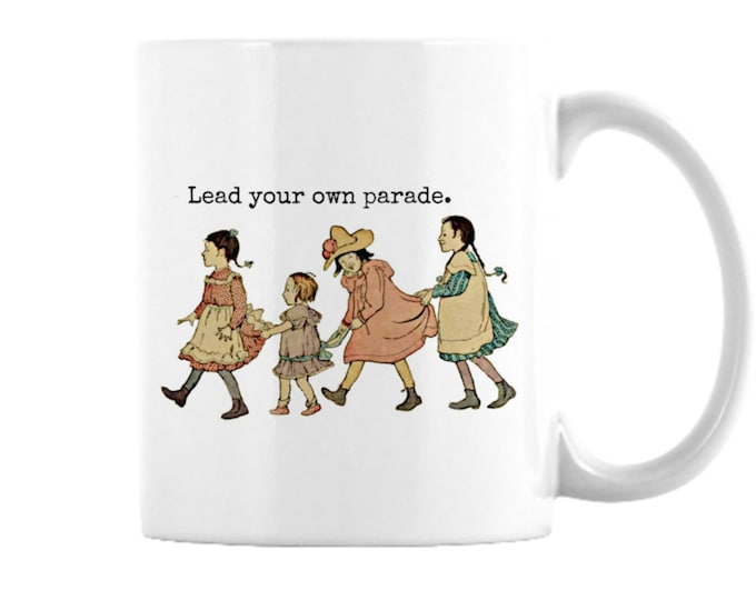 Lead Your Own Parade, Ceramic cup, inspiration for free thinkers, future leaders gift, children's parade,