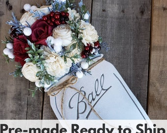 READY TO SHIP Metallic Silver Wood Mason Jar Sign with Wood Flowers in Burgundy and Cream, Pine Cones, and Christmas Greenery